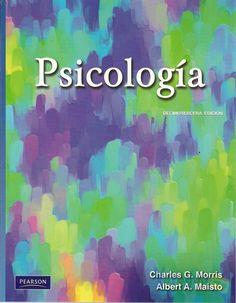 TÍTULO: Psicología  AUTOR: Morris, Charles G.  CÓDIGO: 150.7/M566P/2009