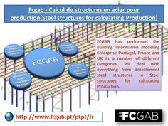 FCGAB has performed the building information modeling Enterprise Portugal, France and UK in a number of different categories. We deal with everything from detaillement steel structures to Steel structures for calculating Production. Read more - http://www.fcgab.pt/ptpt/fr