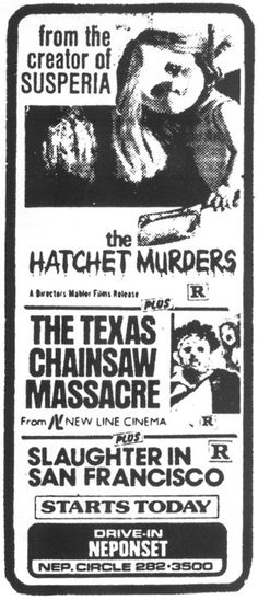 Triple Feature! Hatchet Murders / Texas ChainSaw Massacre / Slaughter in San Francisco @ #Neponset