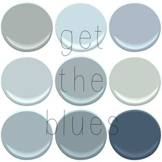 YOUR FAVORITE BENJAMIN MOORE BLUES- BENJAMIN MOORE BLUES: BOOTHBAY GRAY, BREATH OF FRESH AIR,NOVEMBER SKIES, MT RAINER GRAY, NIMBUS GRAY, QUIET MOMENTS, SANTORINI, VAN CORTLAND BLUE, VAN DEUSEN BLUE