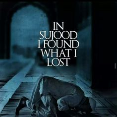 Sujood#a place where you get peace with this clumsy world