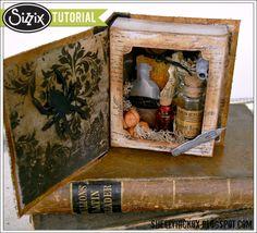 Shelly Hickox: Shadow Box Apothecary Book http://blog.sizzix.com/shadow-box-apothecary-book/