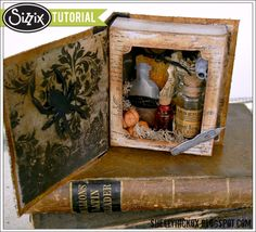 Shelly Hickox: Shadow Box Apothecary Book http://blog.sizzix.com/shadow-box-apothecary-book/