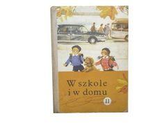 W SZKOLE I W DOMU  S.ALEKSANDRZAK J.RYTLOWA 1973 R