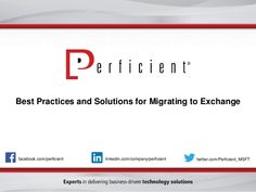 Best Practices and Solutions for Migrating to Microsoft Exchange