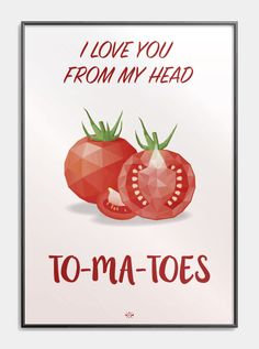 I love you from my head to my toes - Plakat med sjovt kærlighed ordspil! Sweet Quotes, Love Quotes, Inspirational Quotes, Funny Doodles, Meme Pictures, Good Jokes, Strong Quotes, Love People, Funny Cute