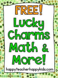 Free Lucky Charms Math & More! - Happy Teacher, Happy Kids