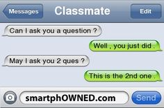 Question ? - Ownage - Autocorrect Fails and Funny Text Messages - SmartphOWNED