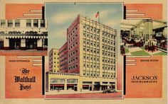 Linen Postcard The Walthall Hotel Jackson, MS Hotel Linen, Jackson Mississippi, Main Entrance, Us Travel, The Good Place, Photo And Video, History, World, Places
