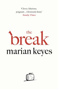 February || The Break by Marian Keyes