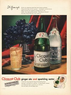"""1948 CLICQUOT CLUB GINGER ALE vintage magazine advertisement """"It's flavor-aged"""" ~ It's flavor-aged - On the vine, taking time, grapes flavor-age to luscious perfection. ... Clicquot Club ginger ale and sparkling water - It fizzes for a long, long time! ~"""