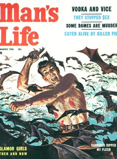 8 Life Lessons From Man's Life Magazine. The biggest lesson is get the hell out of the water.