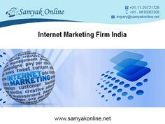 Samyak Online Services is well known as an Internet Marketing Company in New Delhi, India with an experienced in internet marketing. Internet marketing services help companies to get greater visibility on the Internet.