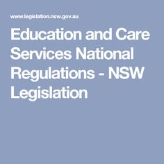 Education and Care Services National Regulations - NSW Legislation