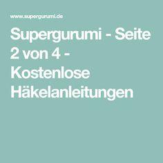Supergurumi - Seite 2 von 4 - Kostenlose Häkelanleitungen