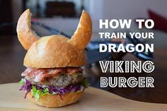How to train your dragon Viking burger!