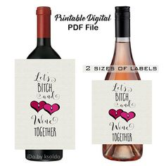 Let's Bitch & Wine Together - Galentine's Day - Wine Bottle Label - Valentine's Day - Gift for Friend - Wine Gift - Digital - Bachelorette