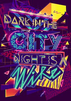 Dark In The City Night Is A Wire on Behance