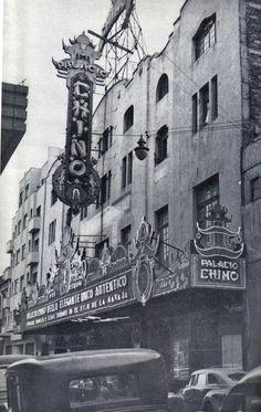 Cine Palacio Chino en la zona centro de la Ciudad de México. Foto tomada probablemente durante la década de los 40's.