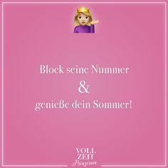 Visual Statements®️ Block seine Nummer & genieße dein Sommer! Sprüche / Zitate / Quotes / Vollzeitprinzessin / Freundschaft / Beziehung / Liebe / lustig / sarkastisch / witzig / Ironie / Diva