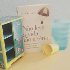 Livro: Não leve a vida tão a sério #desafiodecola #30ideias30dias
