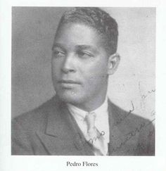 Faces of Puerto Rico:DON PEDRO FLORES Puertorrican songwriter and composer. One of the pivotal people in the artistic spheres