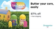 Help me drop the price of the Talisman Designs Butter Family to $3.99 (87% off). Talisman Designs is known for functionally unique kitchen gadgets and entertainment accessories. Dreaming, designing and inventing.