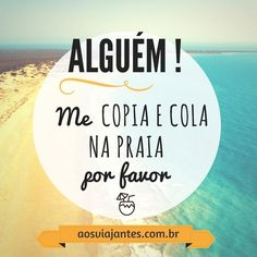 Vamos pra praia , já? Daily Quotes, Best Quotes, Funny Quotes, Life Quotes, Funny Memes, Cute Phrases, My Father's World, What A Girl Wants, Summer Quotes