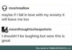 Imagen de funny tumblr post and fall in love with anxiety