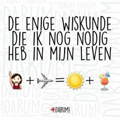 de enige Wiskunde die ik nog nodig heb #darum