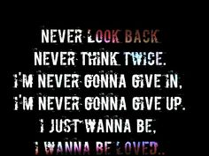 To be loved.-Papa Roach ♥