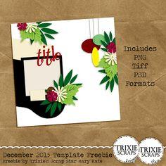 December 2015 Template Freebie from Trixie Scraps Designs