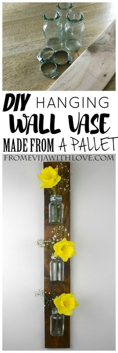 Making a Hanging Wall Vase from a Pallet - From Evija with Love. DIY vase made from pallet wood easy tutoria;