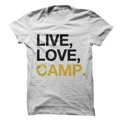 LIVE LOVE CAMP #sport #tshirt #LoveCamping?