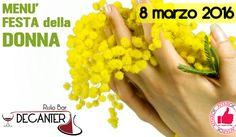 Menù Festa Della Donna Da Decanter http://affariok.blogspot.it/2016/02/menu-festa-della-donna-da-decanter.html