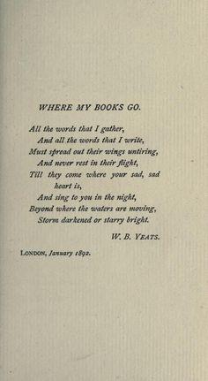 andallshallbewell:  When my books go….Yeats.