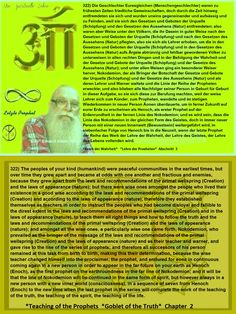 322) The peoples of your kind (humankind) were peaceful communities in the earliest times, but over time they grew apart and became at odds with one another and fractious and enemies, because they grew apart from the laws and recommendations of the primal wellspring (Creation) and the laws of appearance (nature); but there were wise ones amongst the people who lived their existence in a good wise according to the laws and recommendations of the primal wellspring (Creation) and according to…