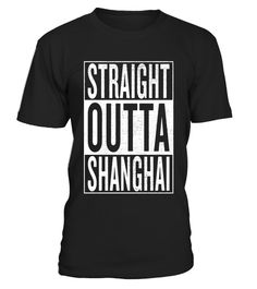 "# Straight Outta Shanghai Great Travel & Gift Idea T-Shirt .  Special Offer, not available in shops      Comes in a variety of styles and colours      Buy yours now before it is too late!      Secured payment via Visa / Mastercard / Amex / PayPal      How to place an order            Choose the model from the drop-down menu      Click on ""Buy it now""      Choose the size and the quantity      Add your delivery address and bank details      And that's it!      Tags: This Shanghai t-shirt…"