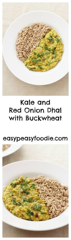 Delicious and very nutritious this Kale and Red Onion Dhal with Buckwheat is quick and easy to make and naturally gluten free, dairy free, vegetarian and vegan. (Adapted from the Sirtfood Diet.) #dhal #vegandhal #sirtfooddhal #sirtfoodcurry #sirtfooddiet #sirtfoodrecipes #makeahead #vegan #vegetarian #glutenfree #dairyfree #easymidweekmeals #easymeals #midweekmeals #easydinners #dinnertonight #dinnertonite #familydinners #familyfood #easypeasyfoodie Delicious Vegan Recipes, Vegetarian Recipes, Vegan Vegetarian, Kale Recipes, Healthy Recipes, Healthy Food, Dinner Recipes, Tasty, Buckwheat Recipes