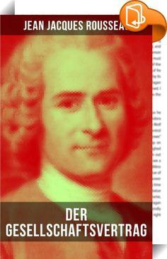 Der Gesellschaftsvertrag    :  Der Gesellschaftsvertrag oder Prinzipien des politischen Rechtes ist das politisch-theoretische Hauptwerk des französisch-schweizerischen Philosophen Jean-Jacques Rousseau. Dieses Werk ist - neben Montesquieus Vom Geist der Gesetze - ein Schlüsselwerk der Aufklärungsphilosophie. Zusammen mit letztgenanntem kann der Gesellschaftsvertrag als ein Wegbereiter moderner Demokratie und Demokratietheorie gelten, obwohl er bis heute auch unzählige Anknüpfungspunkt...