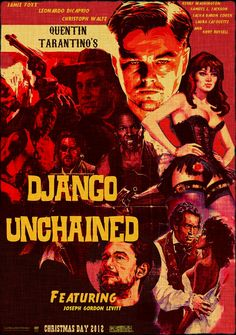 12 movie poster designs for 2012, including my most anticipated: Quentin Tarantino's Django Unchained.