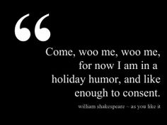 Come, woo me, woo me... Happy holidays! :-) #author #writer #quote