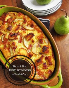 Bacon and Brie Potato Bread Strata with Roasted Pears