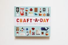 Craft-a-Day by Sarah Goldschadt  Coming in October!