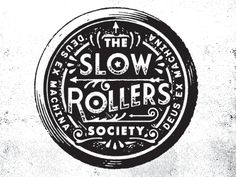 Dribbble - Deus Slow Rollers Society by Dan Cassaro