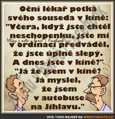 Oční lékař potká svého souseda v kině Funny Memes, Jokes, Humor, Cinema, Husky Jokes, Humour, Memes, Funny Photos, Funny Humor