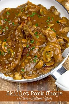 Skillet Pork Chops in Onion Mushroom Gravy