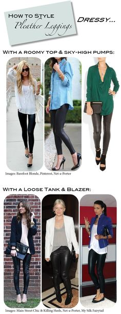 Lots of ideas for how to wear pleather or leather leggings... by Theconfessionsofaproductjunkie.com