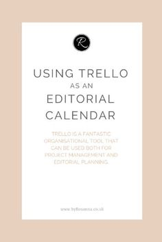 Using Trello as an Editorial Calendar Business Entrepreneur, Business Tips, Online Business, Business Coaching, Time Management Tips, Project Management, Management Books, Business Management, Content Marketing Strategy