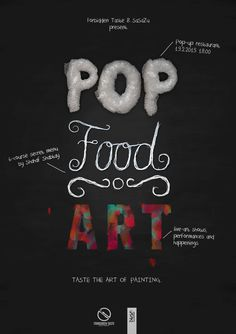 Forbidden Taste & SaSaZu present POP FOOD ART...